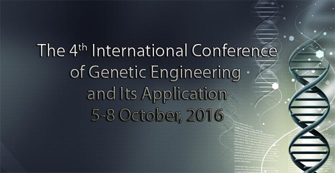 The 4th International Conference of Genetic Engineering & Its Application